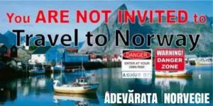 adeva%cc%86rata-norvegie-you-are-not-welcom-to-travel-to-norway