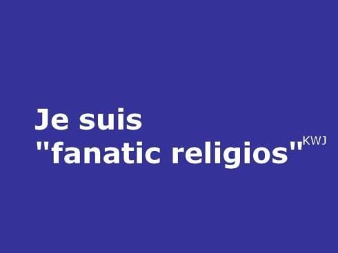 je-suis-fanatic-religios
