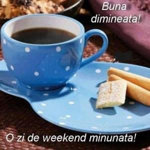 buna-dimineata-si-weekend-placut
